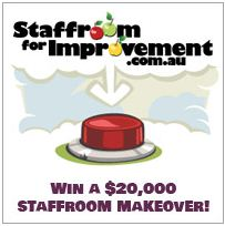 HELP US WIN A $20 000 STAFFROOM MAKEOVER!